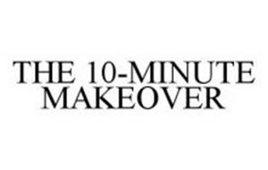 THE 10-MINUTE MAKEOVER