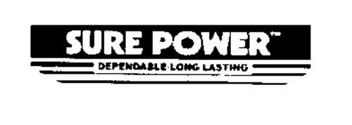 SURE POWER DEPENDABLE-LONG LASTING