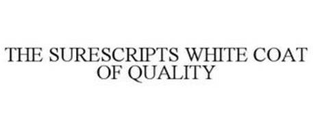 THE SURESCRIPTS WHITE COAT OF QUALITY