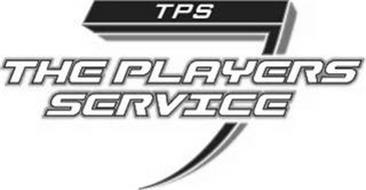 TPS THE PLAYERS SERVICE