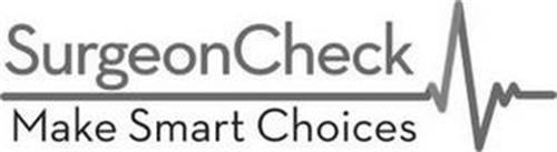 SURGEONCHECK MAKE SMART CHOICES