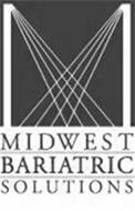 M MIDWEST BARIATRIC SOLUTIONS