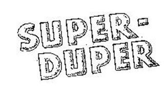 SUPER-DUPER