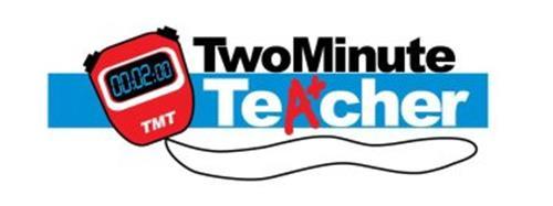 TMT TWO MINUTE TEACHER +