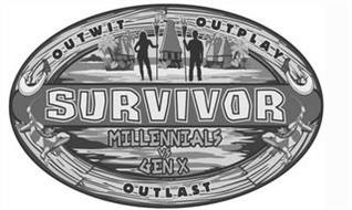 SURVIVOR OUTWIT OUTPLAY OUTLAST MILLENNIALS VS GEN X