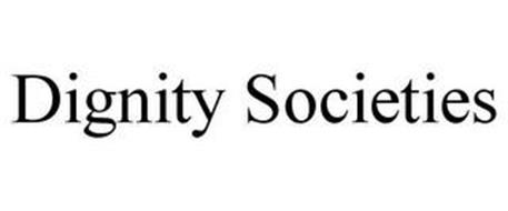 DIGNITY SOCIETIES