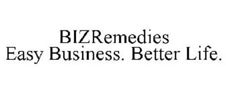 BIZREMEDIES EASY BUSINESS. BETTER LIFE.