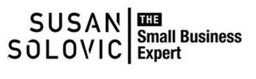SUSAN SOLOVIC THE SMALL BUSINESS EXPERT