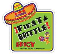 ¡FIESTA BRITTLE! SPICY A SUSIE'S SOUTH 40 PRODUCT