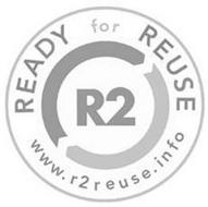 READY FOR REUSE R2 WWW.R2REUSE.INFO