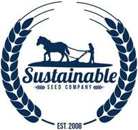 SUSTAINABLE SEED COMPANY EST. 2008