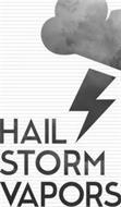 HAIL STORM VAPORS