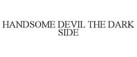 HANDSOME DEVIL THE DARK SIDE