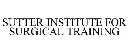 SUTTER INSTITUTE FOR SURGICAL TRAINING