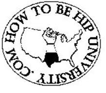 HOW TO BE HIP UNIVERSITY .COM