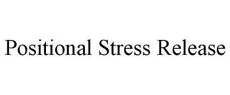 POSITIONAL STRESS RELEASE