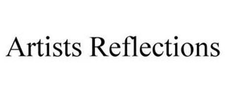 ARTISTS REFLECTIONS