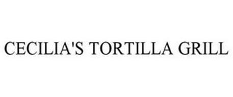 CECILIA'S TORTILLA GRILL