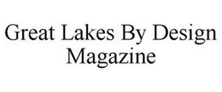 GREAT LAKES BY DESIGN MAGAZINE