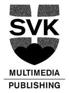 SVK MULTIMEDIA PUBLISHING