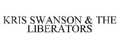 KRIS SWANSON & THE LIBERATORS