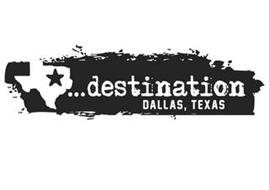 ...DESTINATION DALLAS, TEXAS