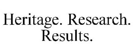 HERITAGE. RESEARCH. RESULTS.