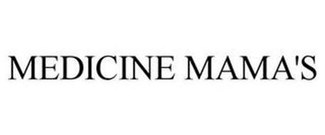 MEDICINE MAMA'S
