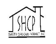 SHCP SWEET HOME CARE PRODUCT, INC.