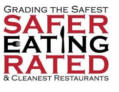GRADING THE SAFER EATING RATED SAFEST AND CLEANEST RESTAURANTS