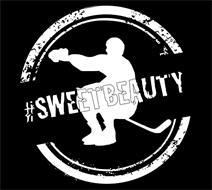 #SWEETBEAUTY