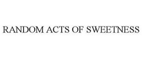 RANDOM ACTS OF SWEETNESS
