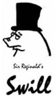SIR REGINALD'S SWILL