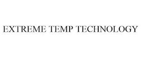 EXTREME TEMP TECHNOLOGY