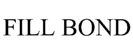 FILL BOND