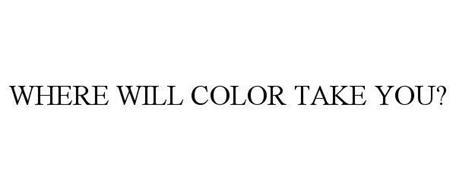 WHERE WILL COLOR TAKE YOU?