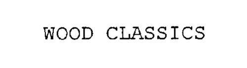 WOOD CLASSICS