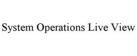 SYSTEM OPERATIONS LIVE VIEW