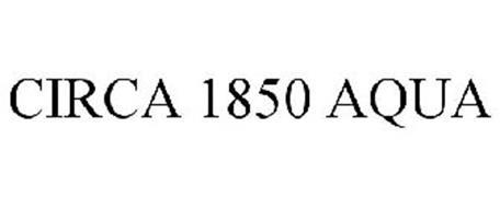 CIRCA 1850 AQUA