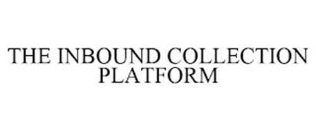 THE INBOUND COLLECTION PLATFORM