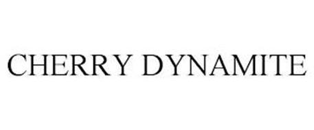 CHERRY DYNAMITE