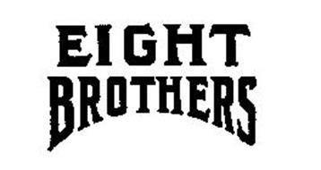 EIGHT BROTHERS