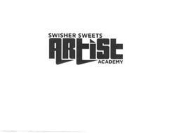 SWISHER SWEETS ARTIST ACADEMY