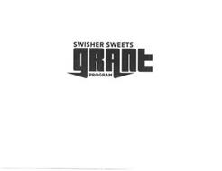 SWISHER SWEETS GRANT PROGRAM