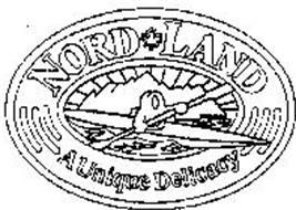 NORD LAND A UNIQUE DELICACY