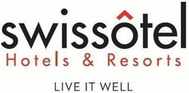 SWISSÔTEL HOTELS & RESORTS LIVE IT WELL