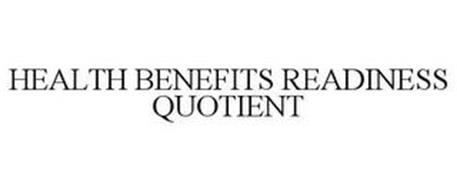 HEALTH BENEFITS READINESS QUOTIENT