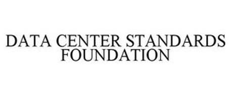 DATA CENTER STANDARDS FOUNDATION