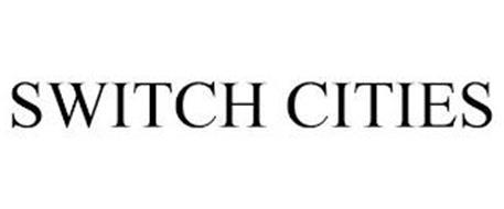 SWITCH CITIES