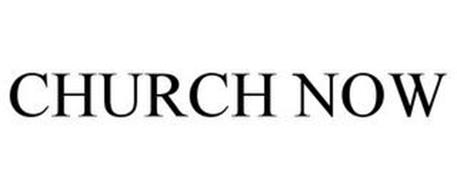 CHURCH NOW